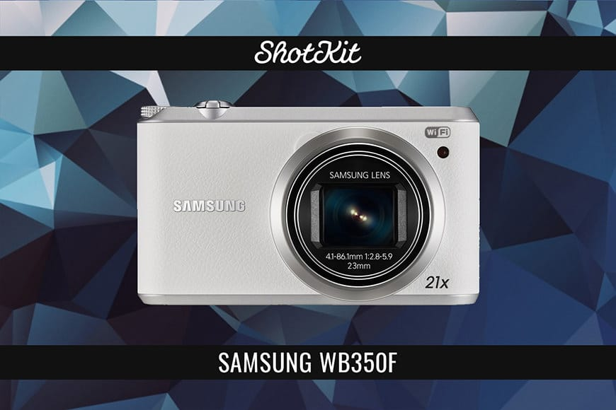 ONE OF THE BEST CAMERAS UNDER $200 - SAMSUNG WB350F