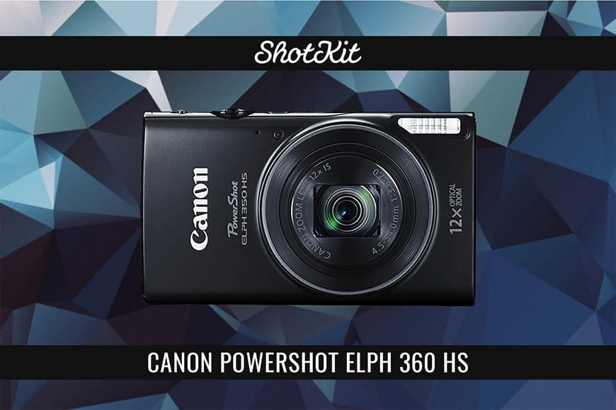 one of the best cameras for under 200 - canon powershot elph 360 hs