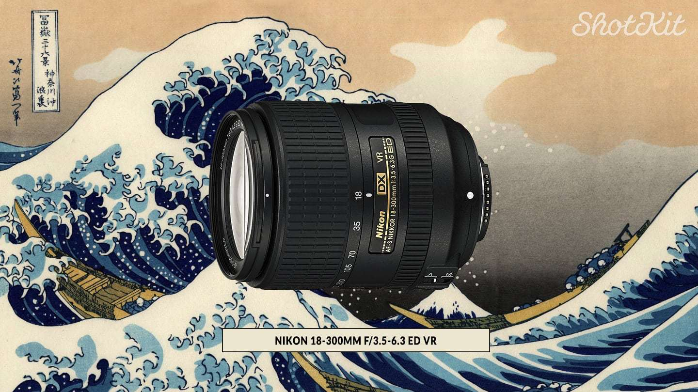 Best_Nikon_Lenses_18-300MM