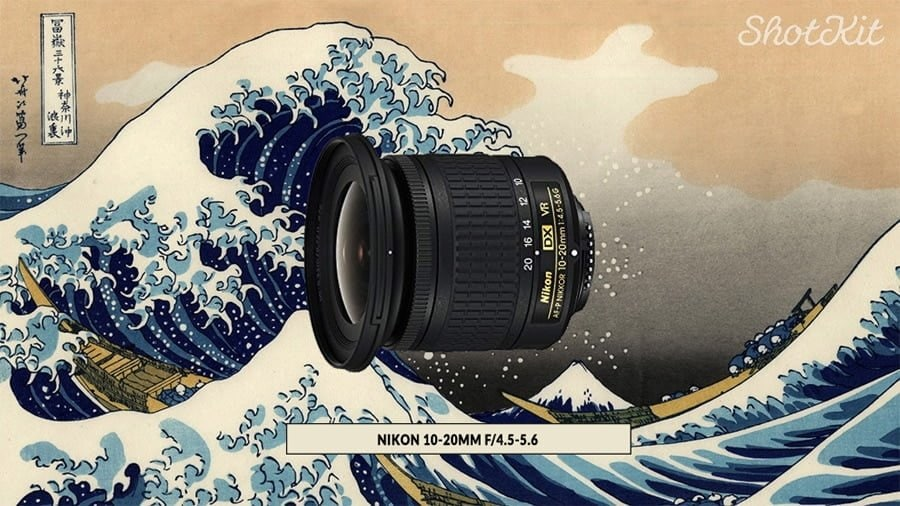 Nikon 10-20mm f/4.5-5.6
