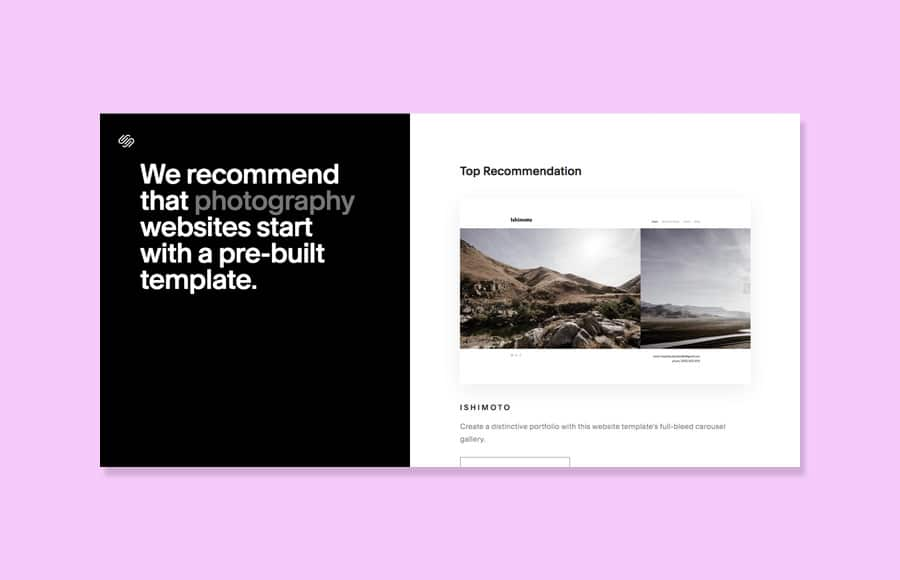 Squarespace is an excellent resource for photographers