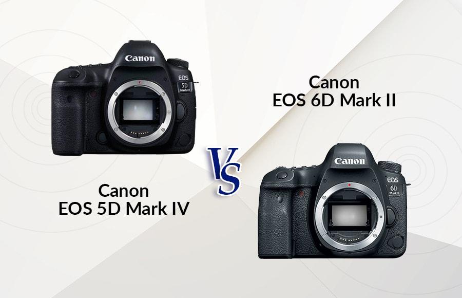 canon 6d mark ii vs 5d mark iv
