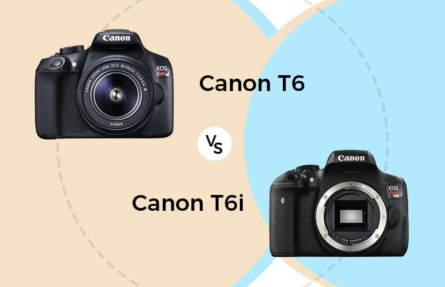 canon t6 vs t6i