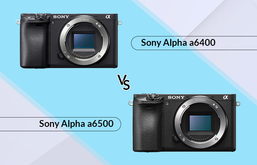 Sony-a6400-vs-a6500-featured