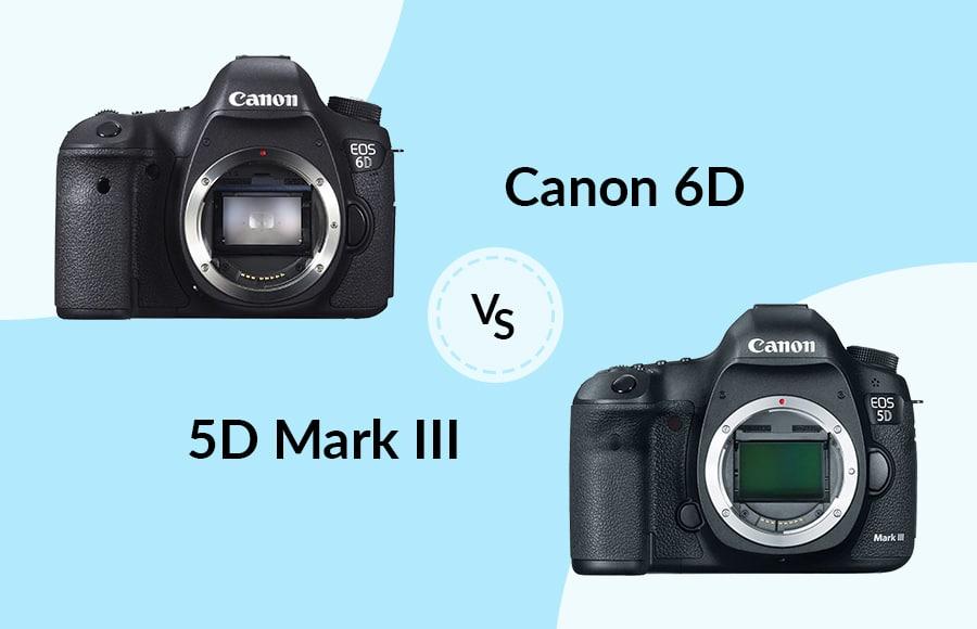 Canon_6D_vs_5D_Mark_III_featured